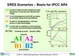 sres scenarios basis for ipcc ar4