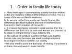 1 order in family life today