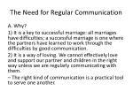 t he n eed for regular communication