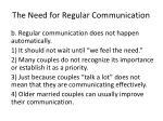 the need for regular communication