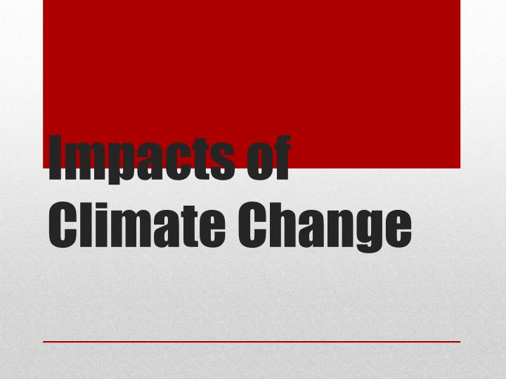 impacts of climate change n.