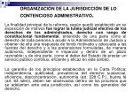 organizaci n de la jurisdicci n de lo contencioso administrativo