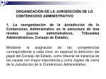 organizaci n de la jurisdicci n de lo contencioso administrativo1