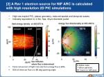 2 a rev 1 electron source for nif arc is calculated with high resolution 2d pic simulations
