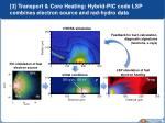 3 transport core heating hybrid pic code lsp combines electron source and rad hydro data