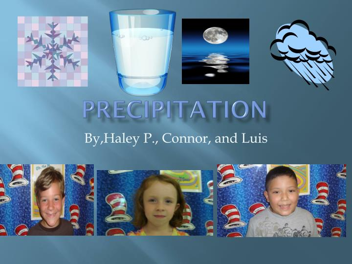 precipitation n.