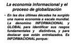 la econom a informacional y el proceso de globalizaci n