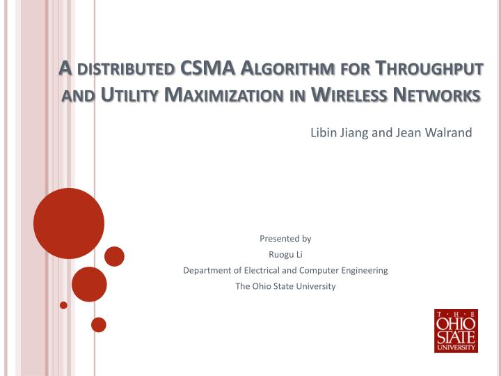 a distributed csma algorithm for throughput and utility maximization in wireless networks n.