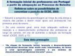 a forma o inicial de professores em portugal a partir da adequa o ao processo de bolonha1