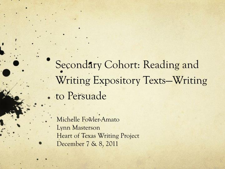 secondary cohort reading and writing expository texts writing to persuade n.