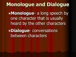 monologue and dialogue