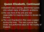 queen elizabeth continued