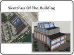 sketches of the building