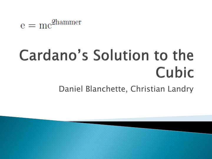 cardano s solution to the cubic n.