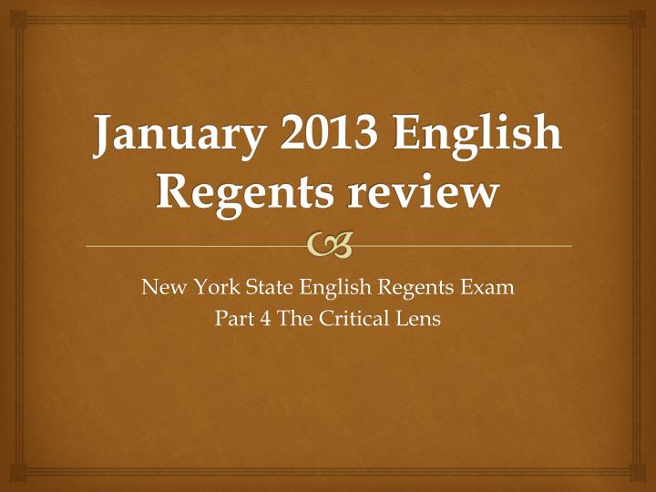 january 2013 english regents review n.