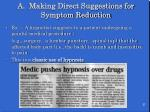 a making direct suggestions for symptom reduction