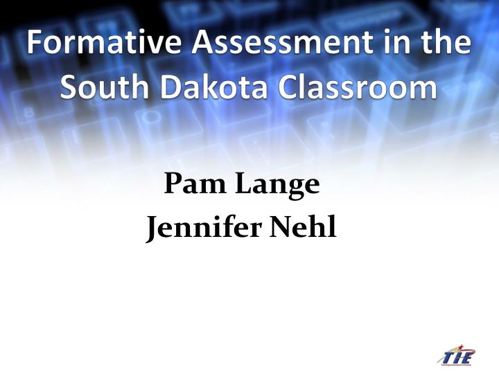 formative assessment in the south dakota classroom n.