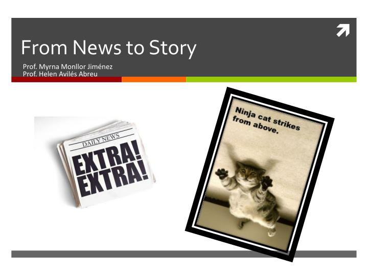 from news to story n.