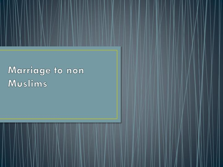 marriage to non muslims n.