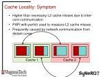 cache locality symptom