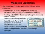 moderate legislation