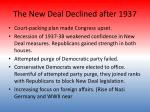the new deal declined after 1937