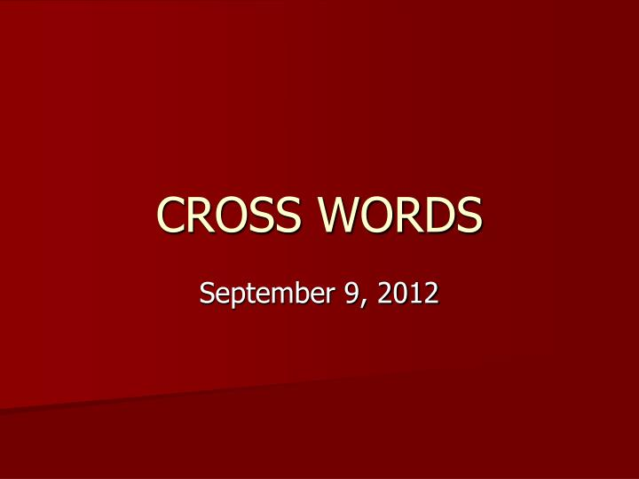 cross words n.