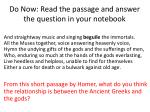 do now read the passage and answer the question in your notebook