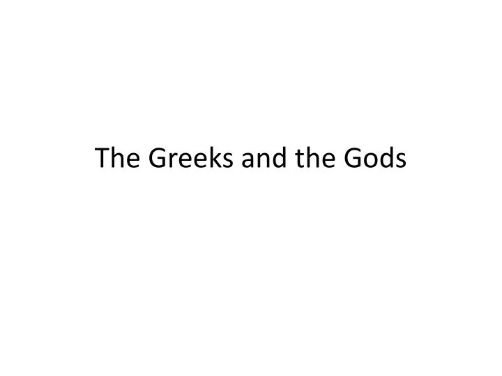 the greeks and the gods n.