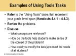 examples of using tools tasks