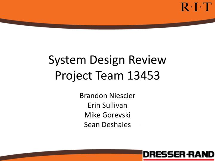 system design review project team 13453 n.