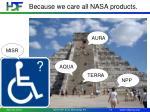 because we care all nasa products