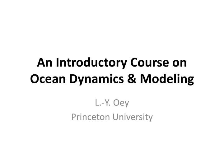 an introductory course on ocean dynamics modeling n.