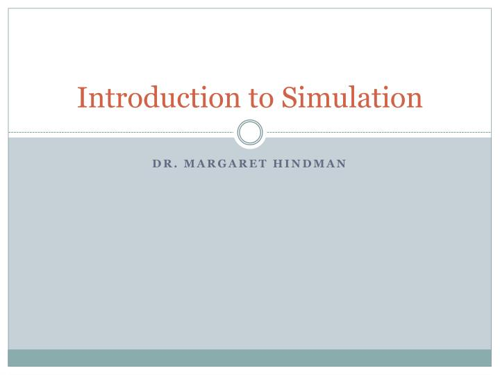 introduction to simulation n.