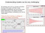 understanding models can be very challenging