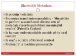 shareable metadata