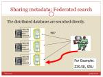 sharing metadata federated search