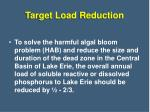 target load reduction