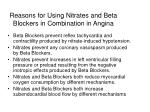 reasons for using nitrates and beta blockers in combination in angina