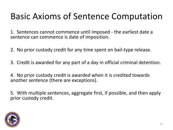 Basic Axioms of Sentence Computation