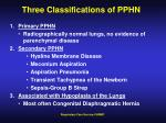 three classifications of pphn