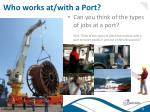 who works at with a port