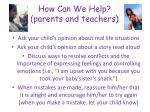 how can we help parents and teachers1