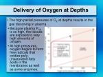 delivery of oxygen at depths