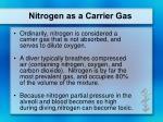 nitrogen as a carrier gas