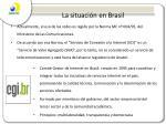 la situaci n en brasil