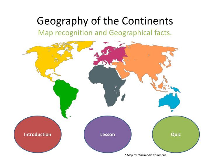 geography of the continents map recognition and geographical facts n.