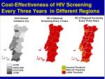 cost effectiveness of hiv screening every three years in different regions