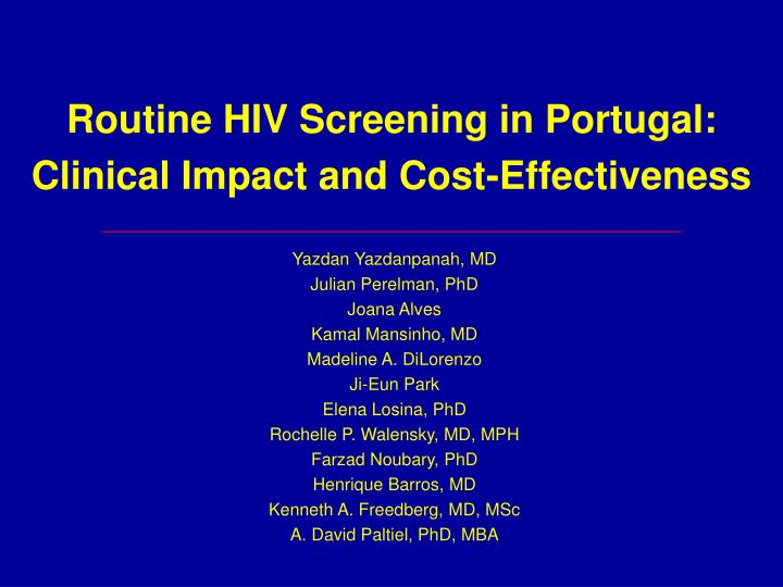 routine hiv screening in portugal clinical impact and cost effectiveness n.
