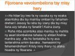 fijoroana vavolombelona tsy misy hery3